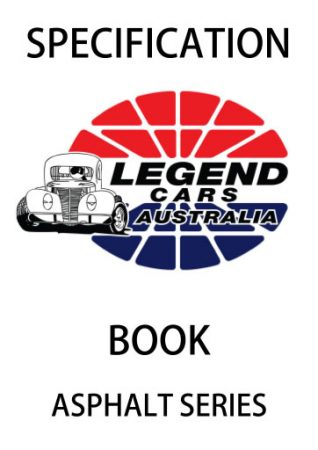 Legend Cars Australia Specification Book - Asphalt Series
